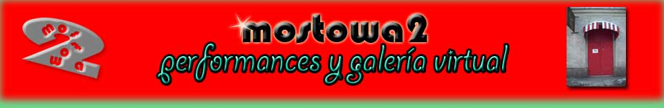 mostowa2 performances y galeria virtual